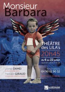 Avignon Off 2018, Monsieur  Barbara, avec Lionel Damei et Pascale Giraud au théâtre des Lila's