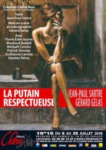 Festival Avignon 2018, Création Chêne Noir : La putain respectueuse de Jean-Paul Sartre, mise en scène : Gérard Gelas, jusqu'au 29 juillet
