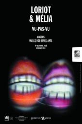 30.10.10 au 13.03.11 : Loriot & Mélia, « VU-PAS-VU », Musée des Beaux-Arts d'Angers