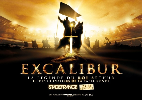 Excalibur, l'épopée du Roi Arthur, au stade de France. Les 23 et 24 septembre 2011. Billetterie ouverte.