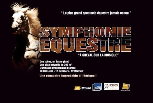Spectacle « Symphonie Équestre » dans les Zénith du sud-est et de France
