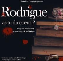 Lyon, Théâtre de l'Uchronie : Rodrigue, as-tu du coeur ? du 10 au 13 octobre 2018