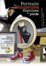 De décembre à avril, exposition Portraits de chaussures-Histoires de pieds au musée international de la chaussure de Romans