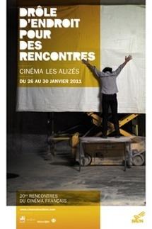 26 au 30 janvier 2011, Drôle d'endroit pour des rencontres au Cinéma Les Alizés à Bron