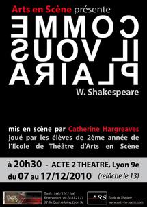 7 au 17 décembre 2010, Comme il vous plaira de William Shakespeare, à l'Acte 2 Théâtre, Lyon