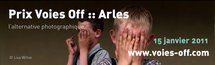 Appel à candidature Prix Voies Off Arles 2011