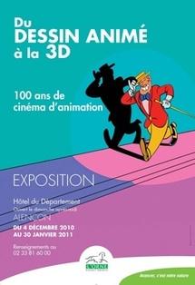 4 décembre au 30 janvier 2011, Exposition : « Du dessin animé à la 3D, 100 ans de cinéma d'animation », Hôtel du Département, Alençon