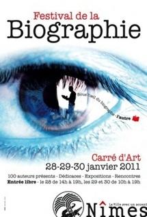 28, 29 et 30 janvier 2011, Festival de la biographie de Nîmes, thème « L'autre », sous l'oeil du biographe…