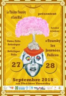 Marseille. Entre Folie Artistique et Artistique Folie Les Journées Folles, Théâtre Toursky les 27 & 28 Septembre 18