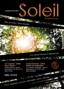"""Janvier 2011. """"Soleil"""" nouvelle création théâtrale de la Cie Accès Libre"""