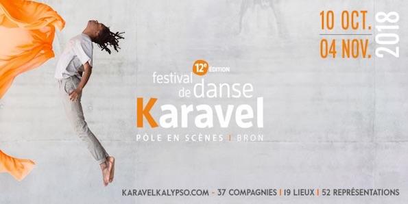 Auvergne-Rhône-Alpes et Île-de-France, Festivals Karavel et Kalypso, 3 mois de danse hip-hop en France du 10 octobre au 16 décembre 2018