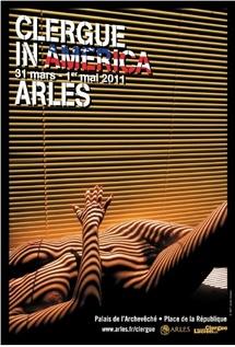 Exposition Clergue in America 1961-2010 au Palais de l'Archevêché, Arles (13), du 31 mars au 1er mai 2011.
