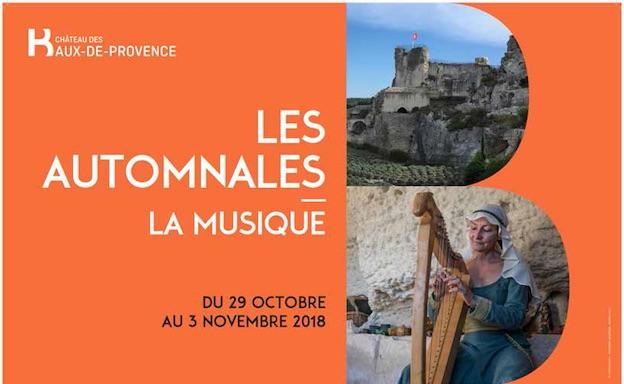 Château des Baux-de-Provence, Les Automnales 2018 : la musique aux Baux à travers les ages, animations familiales et musicales du 29 octobre au 3 novembre 2018