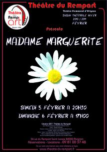 Théâtre, Madame Marguerite, création, au Théâtre du Rempart, Avignon, les 5 et 6 février 2011