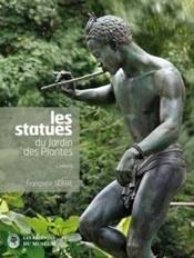 « Les statues du Jardin des Plantes, l'album », par Françoise Serre, Editions du Muséum