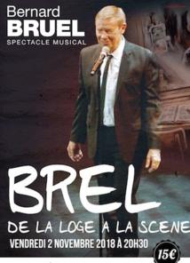 Marseille, Théâtre Toursky : Brel de la loge à la scène, par Bernard Bruel, le 2 novembre 2018 à 20h30