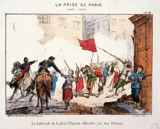 La prise de Paris (mai 1871) L a barricade de la place Blanche défendue par des femmes © Parisienne de photographie