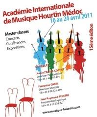 15ième édition de L'Académie Internationale de Musique Hourtin Médoc, 16 au 24 avril 2011