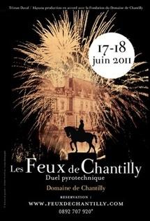 """1ère édition des """"Feux de Chantilly"""" vendredi 17 et samedi 18 juin 2011"""