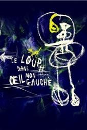 Le Loup dans mon œil gauche, mis en scène par Caroline Boisson et Philippe Clément, théâtre de l'Iris, Villeurbanne, du 16 mars au 3 avril 2011