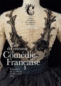 Exposition « L'art du costume à la Comédie-Française », Centre national du costume de scène, Moulins du 11 juin au 31 décembre 2011