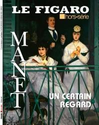 Le Figaro Hors-Série : Manet « Un certain regard », découvrir ou re-découvrir l'un des plus grands artistes français