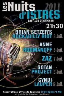 « Les Nuits d'Istres 2011 » avec  Brian Setzer, Anne Roumanoff, Zaz, Gotan Project, Cyndi Lauper, du 3 au 12 juillet 2011