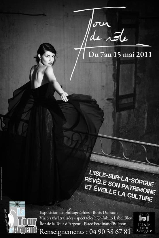 A Tour de rôle, un événement culturel inédit à L'Isle-sur-la-Sorgue du 7 au 15 mai 2010