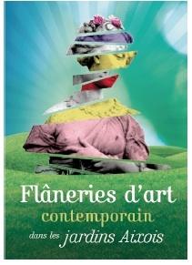 Flâneries d'Art contemporain dans les jardins d'Aix-en-Provence les18 et 19 juin 2011