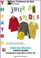 Jour de Soldes, comédie de Gérard Darier, le 6 mai 2011 à Cheval-Blanc, Vaucluse