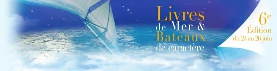 6ème Festival Courants d'Ere, livres de mer et bateaux de caractères à Saint Jean Cap Ferrat du 24 au 26 juin 2011