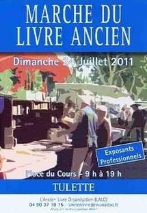 1er Marché du Livre Ancien de Tulette (26), le 24 juillet 2011