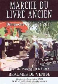 3ème Marché du Livre Ancien de Beaumes de Venise (84) le 21 août 2011