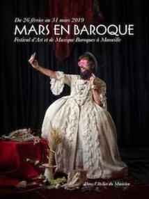 Marseille, Festival d'Art et de Musique Baroques du 26 février au 31 mars 2019