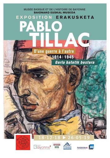 Bayonne, Musée Basque : Pablo Tillac « d'une guerre à l'autre 1914-1945 », Gerla Batetik Bestera, du 22 décembre 2018 au 26 mai 2019