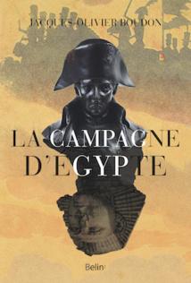 La Campagne d'Égypte, Jacques-Olivier Boudon, Collection Histoire