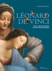 Léonard de Vinci. Tout l'œuvre peint, un nouveau regard, d'Alessandro Vezzosi