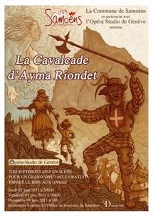 La cavalcade d'Ayma Riondet Théâtre musical en création à Samoëns les 2, 3 et 5 juin 2011