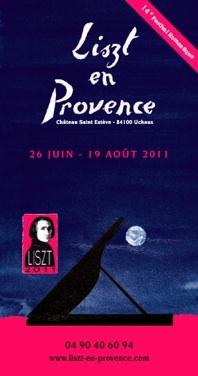 Festival Liszt en Provence avec Michael Lonsdale, Jean-Philippe Collard, Jean-Claude Pennetier, Roustem Saïtkoulov, du 26 juin au 19 août 2011 au château Saint-Estève d'Uchaux