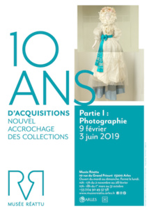 Arles, Musée Réattu, «10 ans d'acquisitions», nouvel accrochage des collections du 9 février au 3 juin 2019