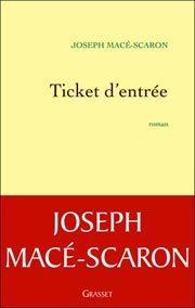 Le ticket gagnant de Jospeh Macé-Scaron