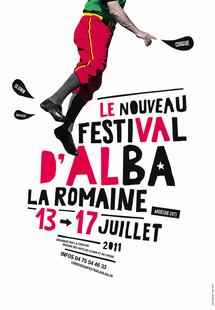 Le Nouveau festival d'Alba-la-Romaine, 3ème édition, du 13 au 17 juillet 2011