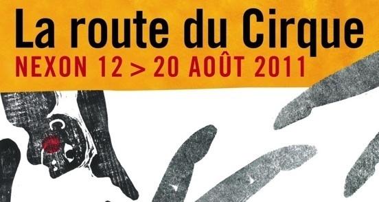 Festival La route du Cirque, à Nexon, du 12 au 20 août 2011
