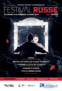 Prestigieux  &  incontournable, le 24e festival Art & Culture Russe du 9 au 22 mars 2019 au Théâtre Toursky, Marseille