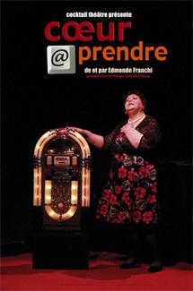 Avignon Off : Cœur @ prendre de Edmonde Franchi au théâtre des Lucioles du 8 au 28 juillet 2011