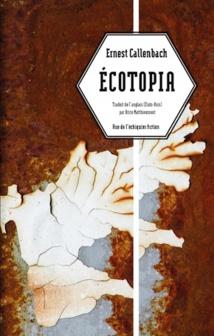 Ecotopia, de Ernest Callenbach, édition Rue de l'Echiquier fiction