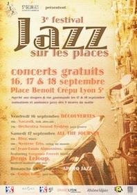 3ème édition du festival Jazz sur les Places dans le vieux Lyon du 16 au 18 septembre 2011