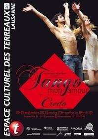 """Création : """"Tango Mon Amour"""" et """"Credo"""" du 20 au 25 septembre 2011 à l'Espace Culturel des Terreaux à Lausanne"""