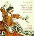 «Comédiens et costumes de lumières», de Joël Huthwohl , préface de Christian Lacroix, édition Bleu autour / CNCS