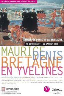Maurice Denis et la Bretagne, regards de Breizh * (* Bretagne), du 18 octobre 2011 au 22 janvier 2012, au musée départemental Maurice Denis à Saint-Germain-en-Laye